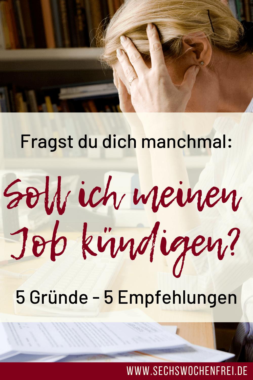 wann du deinen job kündigen solltest - 5 gründe und empfehlungen - blogbeitrag