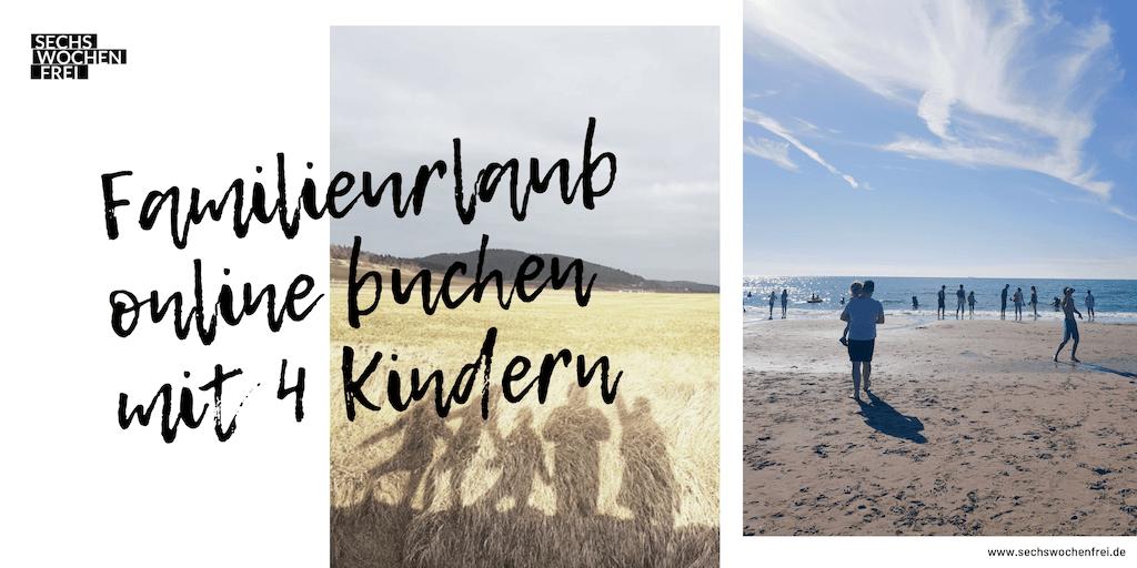 Urlaub mit 4 Kindern buchen online (2)